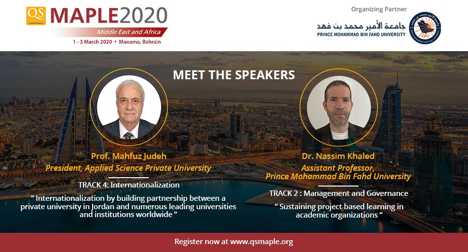 Delighted to share that Prof Mahfuz Judeh from @ASPU_Jo and Prof @nassim_author from @PMUNews will be speaking at the #QSMaple2020.     Less than 3 weeks to go for the #conference, reserve your seat before registration closes: http://bit.ly/qsmaple2020     #highered #universitiespic.twitter.com/mAnHnbfhs6