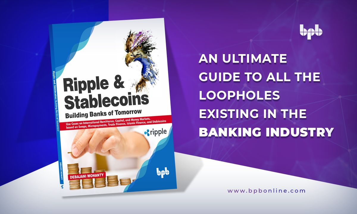 An ultimate guide to all the loopholes existing in the banking industry  eBook on Amazon USA: https://buff.ly/31LtRBM  eBook on Amazon India: https://buff.ly/2SQX1LZ   #bpbonline #Ripple #RippleArchitecture #Stablecoins #Blockchain #Banks #technology #bookpic.twitter.com/BQQz0mQQRW