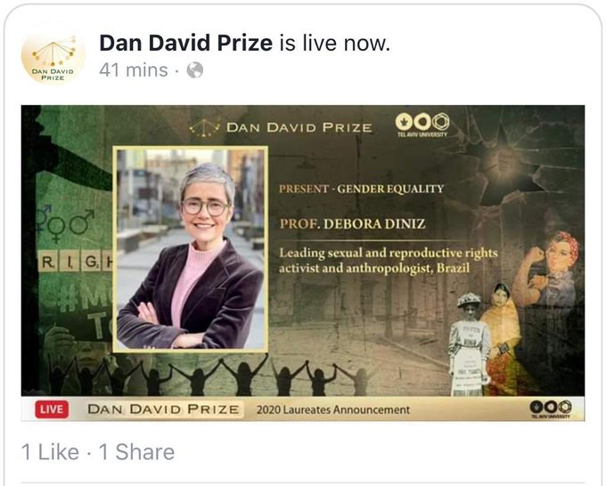 Dan David Prize on Facebook. 2020 laureates. Present - Gender Equality. Picture of Professor Debora Diniz. Description: leading sexual and reproductive rights activist and anthropologist, Brazil.