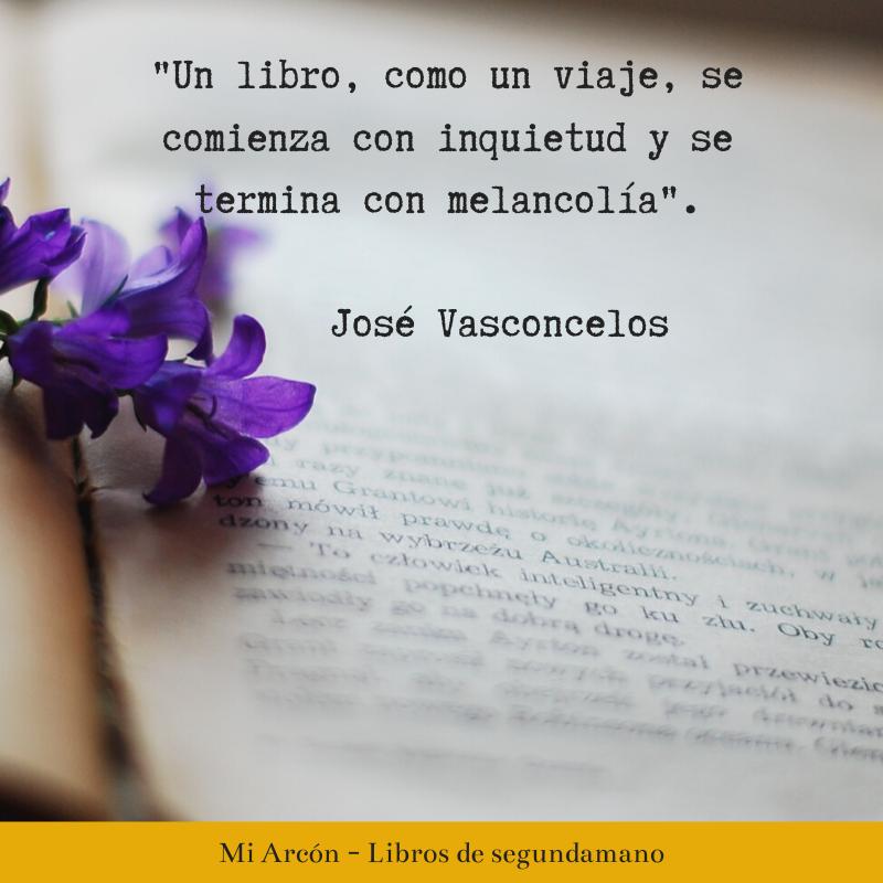 """""""Un libro, como un viaje, se comienza con inquietud y se termina con melancolía"""".  José Vasconcelos   #miarcondelibros #librosdesegundamano #librosusados #ventadelibros #ventaonline #librosonline #fraseslibros #megustaleerpic.twitter.com/jXccXOyPcM"""