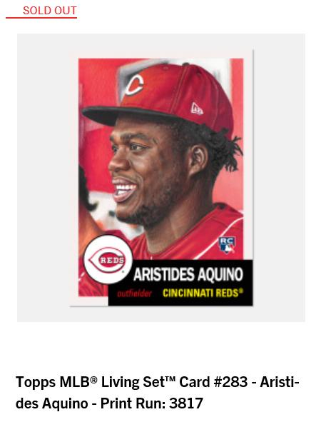 Print runs and rankings for Week 100 of the #ToppsLivingSet  #283 Aristides Aquino, Cincinnati Reds - 3,817 #284 Kevin Kiermaier, Tampa Bay Rays - 2,059