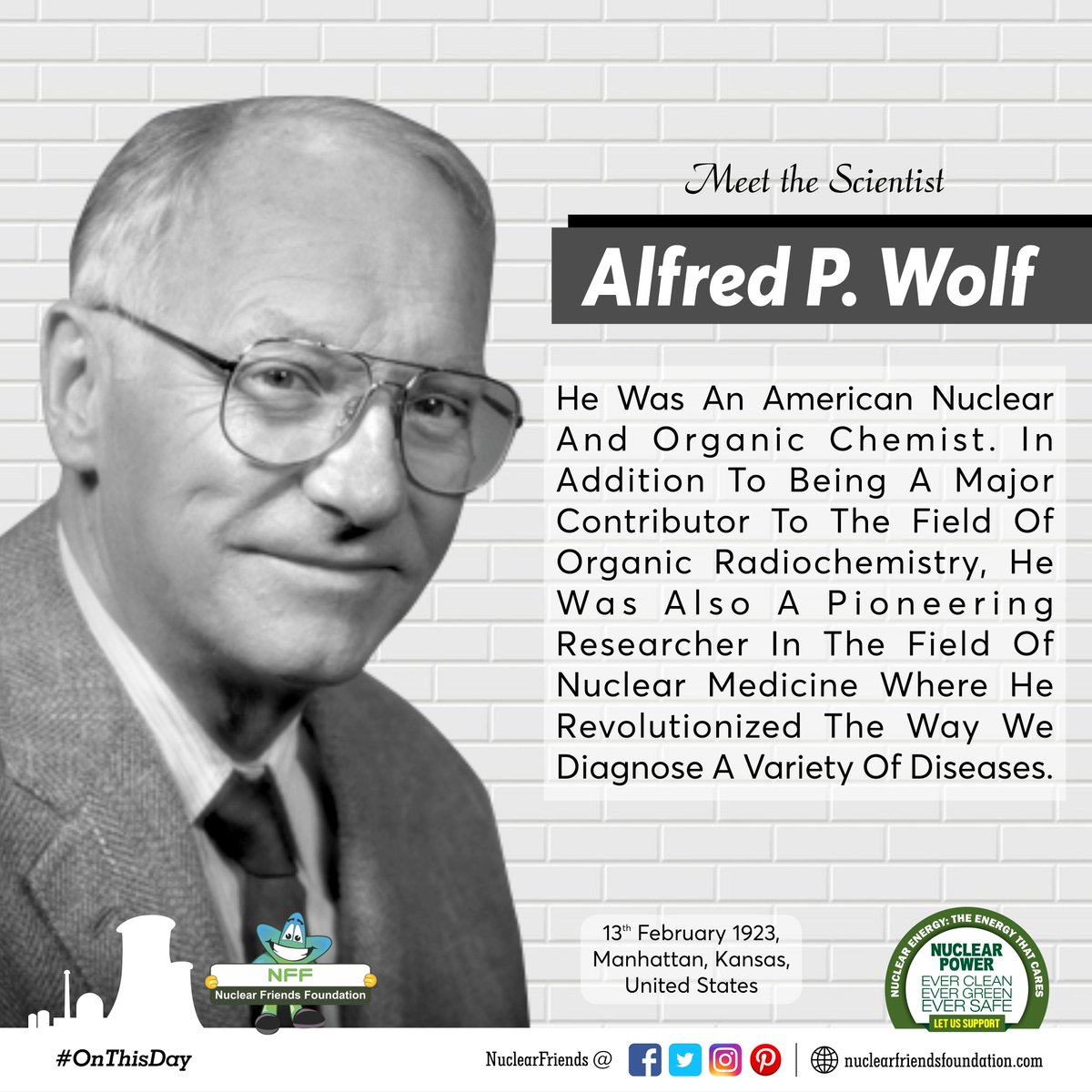 #OnThisDay Meet the scientist Alfred Wolf! He was an American nuclear and organic chemist.   Reach us @ http://nuclearfriendsfoundation.com  #NuclearPower #NuclearEnergy #Evergreen  #NuclearFacts  #ThursdayThoughts @iaeaorg @WorldNuclear @WorldNuclearUni @W_Nuclear_News