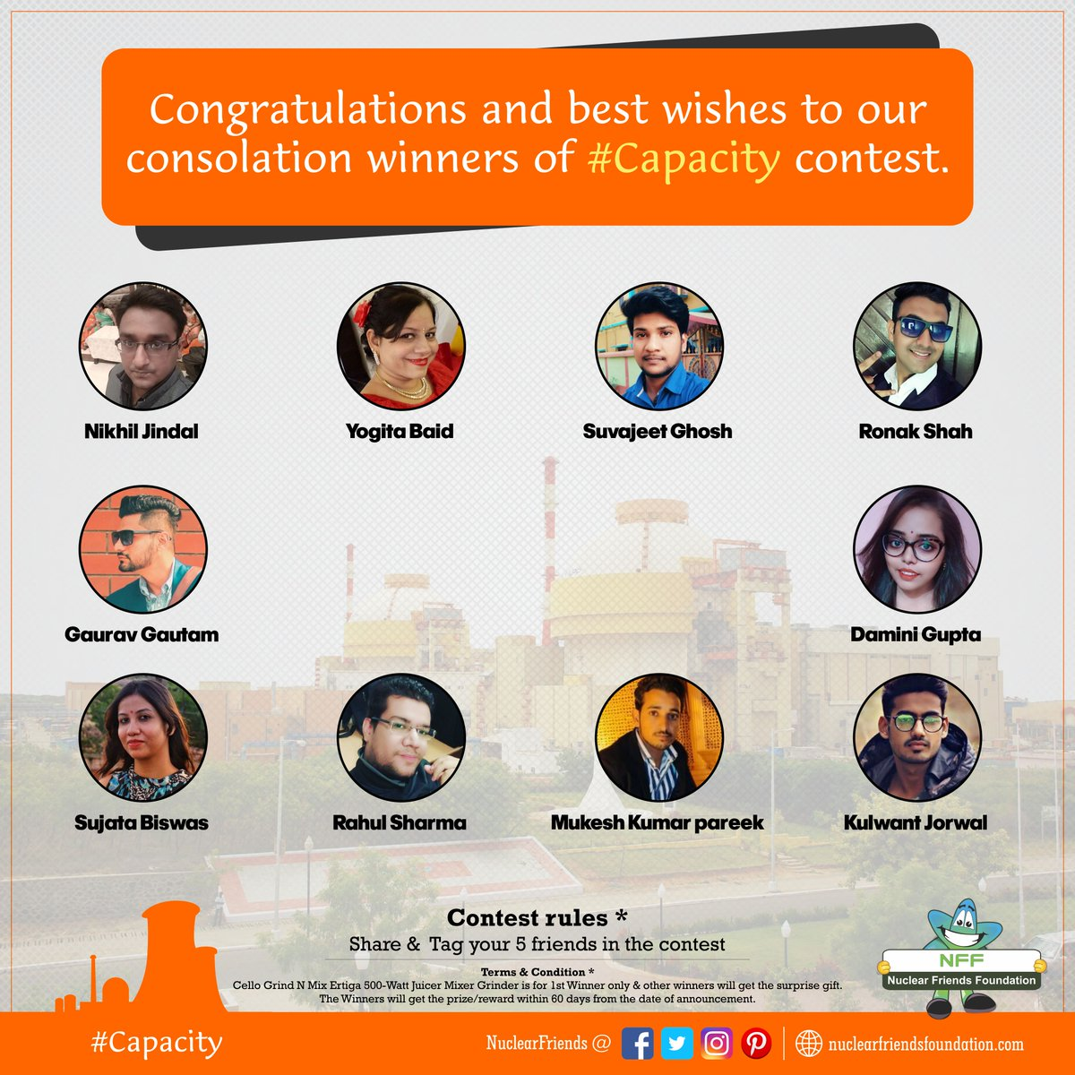 #ContestAlert Congratulations and best wishes to our consolation winners of #Capacity contest.  Reach us @ http://nuclearfriendsfoundation.com  #Contest #like #RT  #comment #chance #Win #prizes #Today #goodluck #giveaway #competition  #ContestEntry #entertowin #ThursdayThoughts