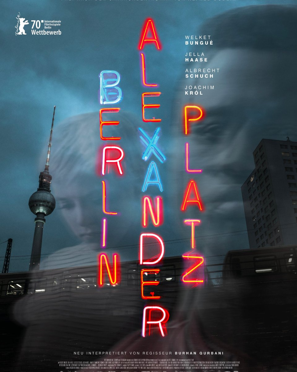 #BerlinAlexanderplatz #Filmplakat #Wettbewerb #Berlinale #Regie #BurhanQurbani #Casting #SuseMarquardt #AlexandraKoknat #WelketBungué #JellaHaase #JoachimKrolpic.twitter.com/9UhuXYOElL
