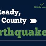 Image for the Tweet beginning: #ReadyLACountyPreparednessTip: Practice #LAQuake safety. Create