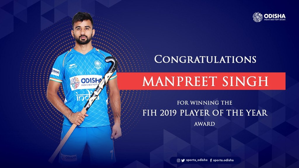 Congratulation to @manpreetpawar07 for winning the FIH 2019 Player of the Year Award.   We are proud of you Captain. You are truly the torchbearer of Indian hockey.  #OdishaForHockey #IndiaKaGame <br>http://pic.twitter.com/znsUMkWPP6