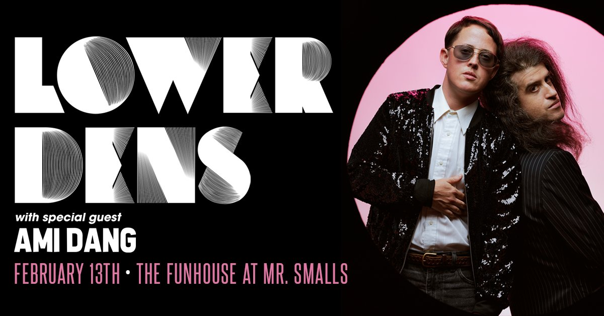 TONIGHT! Funhouse @ Mr Smalls: @lowerdens with special guest @amidang! $20, Doors 7PM, Tix: bit.ly/0213lowerdens