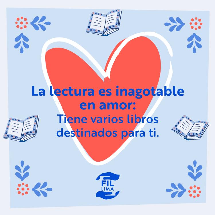 #Amorporloslibros #Febrero Nunca dejes de amar, nunca dejes de leer. Encuéntrate con los libros de tu vida en esta #FILLima2020.  Del 17 de julio al 2 de agosto.pic.twitter.com/RlnY9wA6Mb