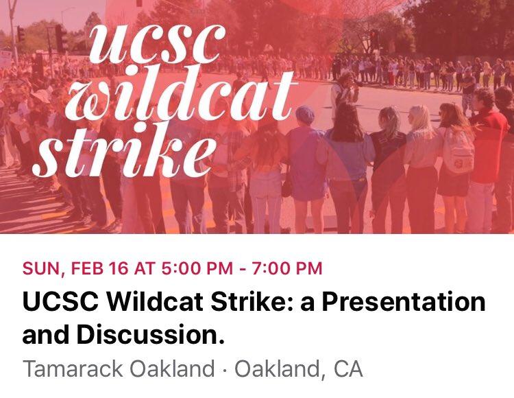 UC Santa Cruz Wildcat Strike: A Presentation @ Tamarack
