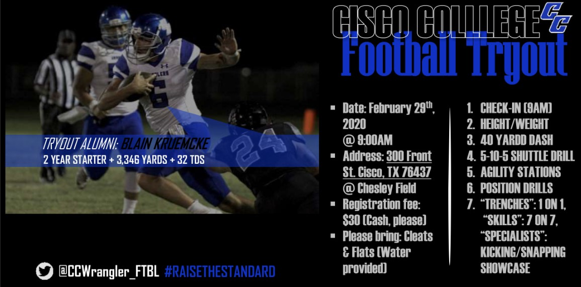 February 29th - Class of 2020 Tryouts for Cisco Juco Football @ccwrangler_ftbl