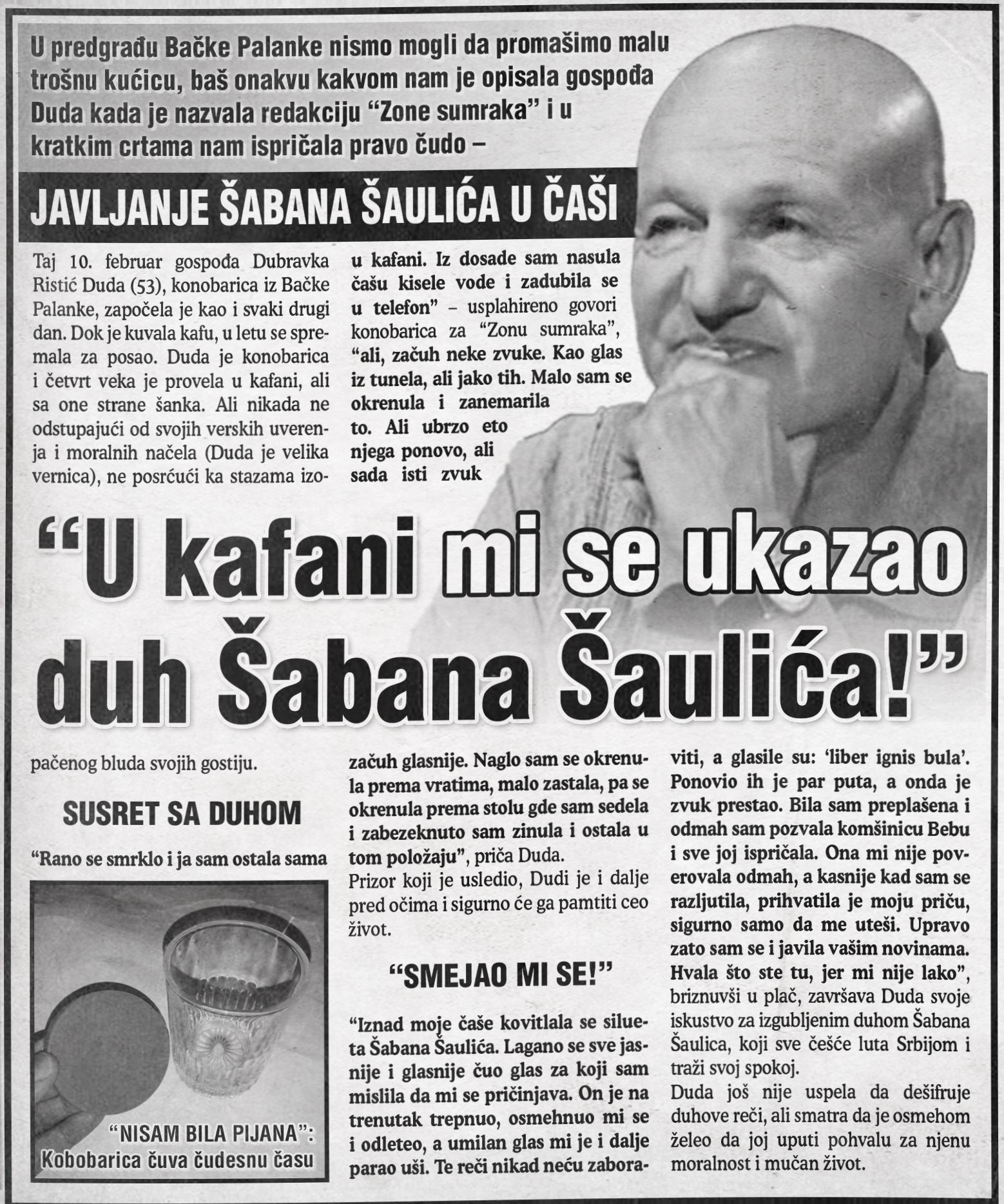 """Javljanje Šabana Šaulića u časi: """"U kafani mi se ukazao duh Šabana Šaulića!"""""""