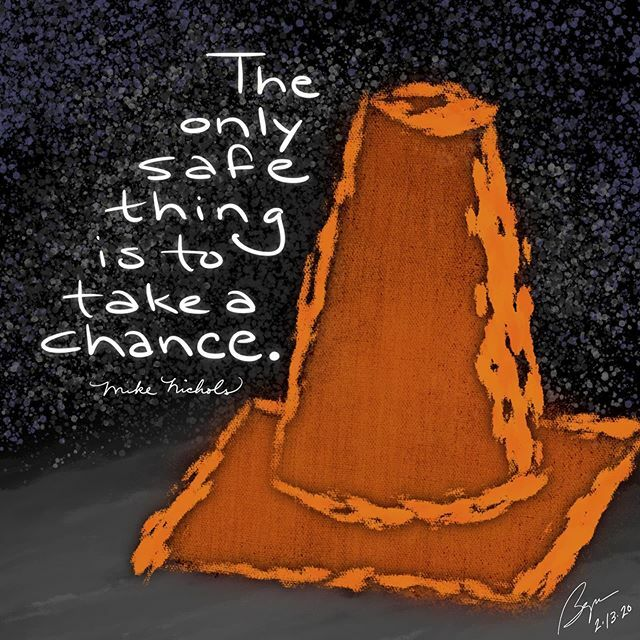 """The only safe thing is to take a chance."" (Mike Nichols)  #takeachance #risk #safe #safetycone #mikenichols  #notice #illustration #visualart #visualverbal #art #artoftheday #quotes #everydayquotes #words #wordsofwisdom #wordlove #creative #creativity #… https://ift.tt/2HoOTgm pic.twitter.com/s3Zh9w8bkM"