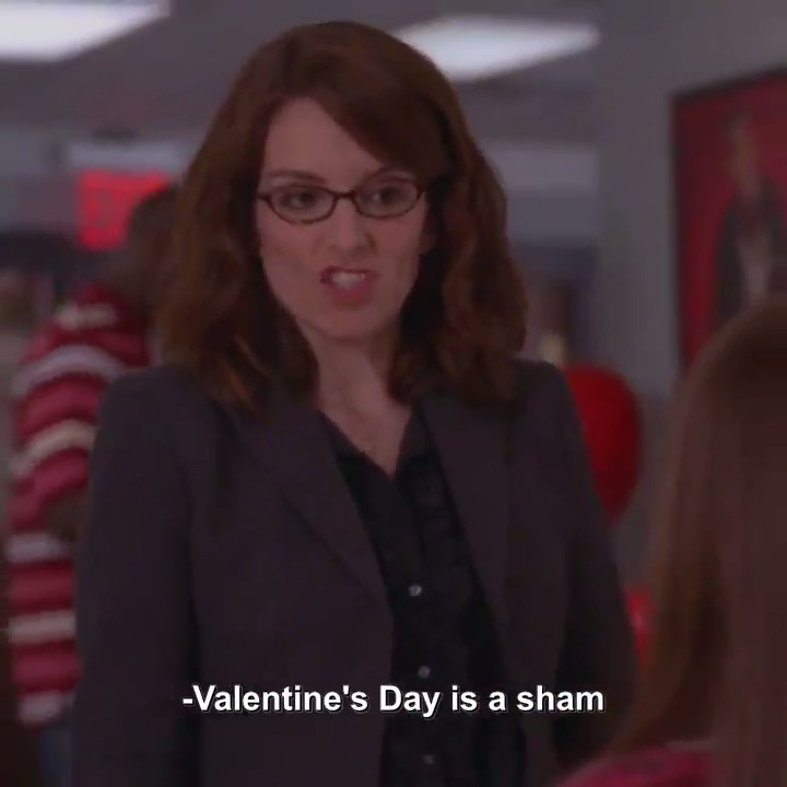 Valentine's Day is a cursed holiday for Liz Lemon. #30Rock