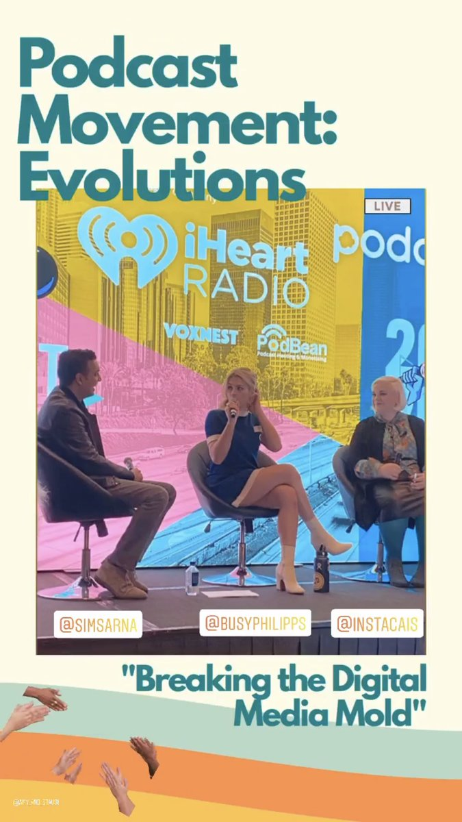 @SimSarna with @BusyPhilipps & @Caissie at @PodcastMovement #Evolutions2020 👏🏼👏🏼👏🏼