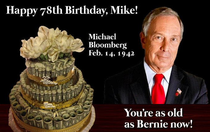 And Happy Birthday to you, too Michael Bloomberg!