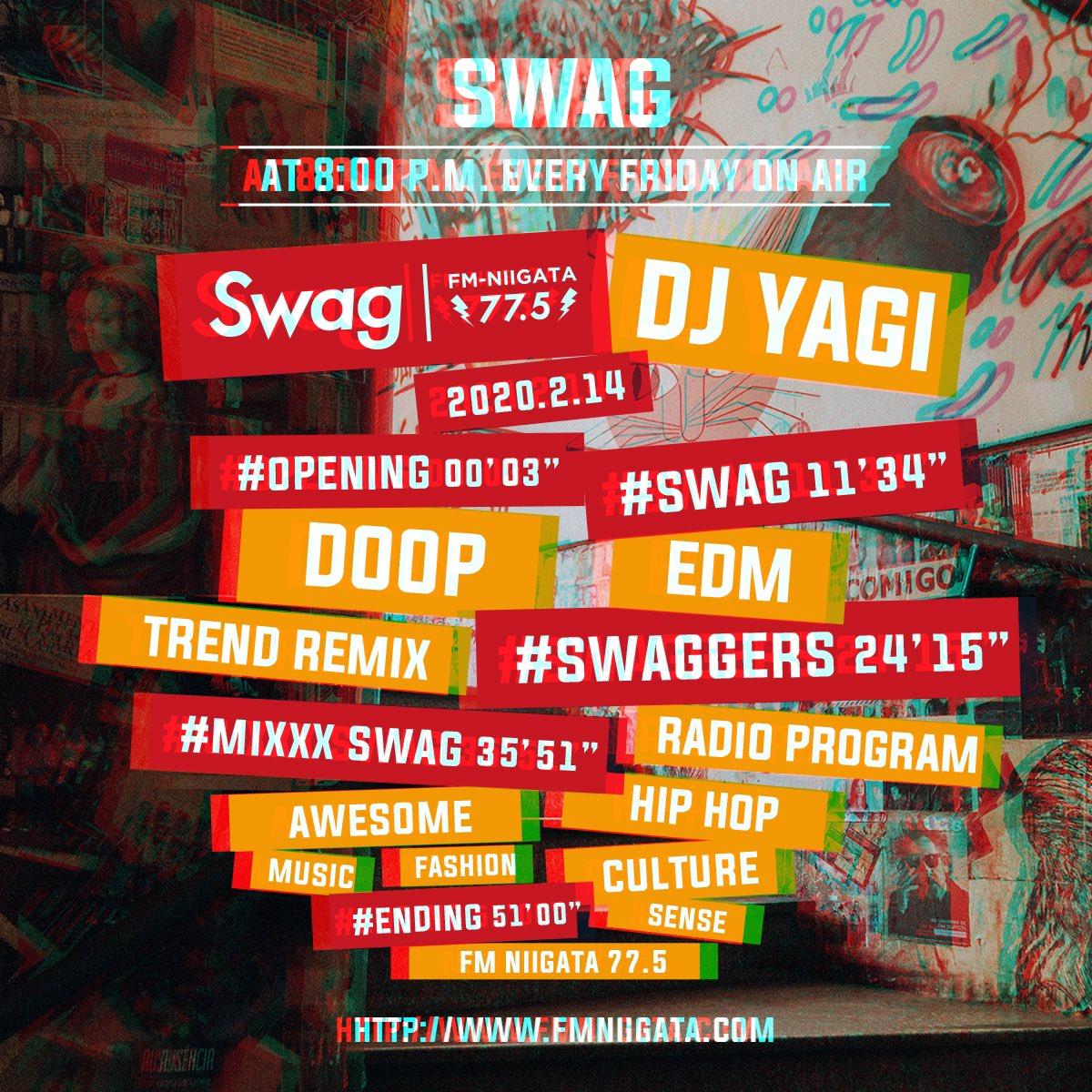 毎週金曜日は😎📻『Swag』今夜8時からOA02.14Swag #097DJ YAGI & WAPLAN 新曲 番組では毎週リスナーの皆からのメールや『Swag』なリクエストもお待ちしています😊📩番組オフィシャルHPradikoから全国聴けます🎙