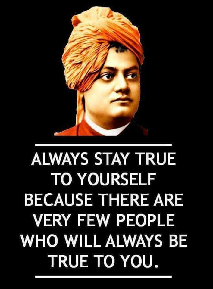 Alwaysstaytrue to yourself because there are very fewpeople who willalwaysbetrueto you.. #swamivivekananda #swamijiquotes https://t.co/0kWeOXioLe