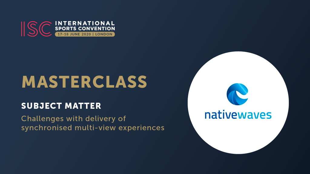 We are happy to announce a special masterclass with Nativewaves. Subject matter: Challenges with the delivery of synchronized multi-view experiences.  #ISClondon2020 #sportsbusiness #sportsevents #sports #masterclasspic.twitter.com/NBOee6SAhR