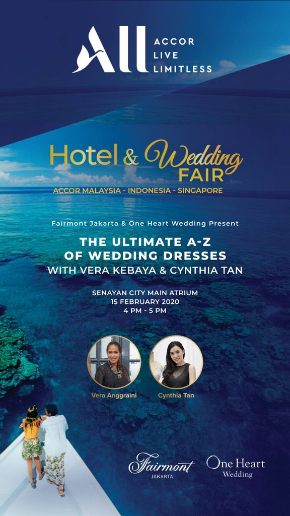 Fairmont Jakarta On Twitter Join Our Talk Shows At All Hotel Wedding Fair 2020 Featuring One Heart Wedding Vera Kebaya Cynthia Tan And Don T Miss Some Useful Tips