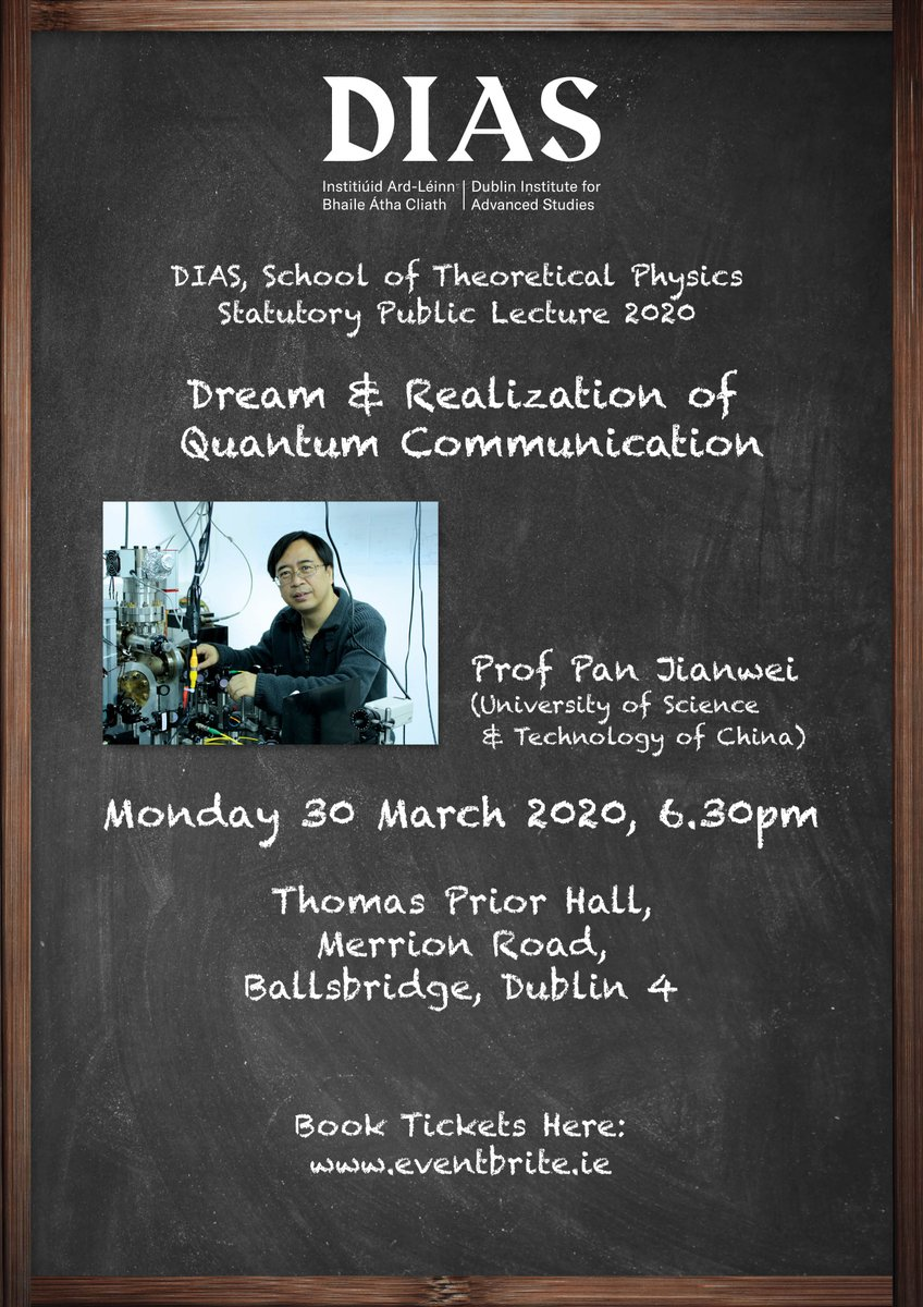 test Twitter Media - STP, DIAS Statutory Public Lecture –  Monday 30 March 2020 'Dream & Realization of Quantum Communication' Prof Pan Jianwei (University of Science & Technology of China) Monday, 30th March 2020, 6.30pm Thomas Prior Hall, Ballsbridge, Dublin 4 Tickets: https://t.co/31zxI8MJlz https://t.co/Ti0mv13wC2