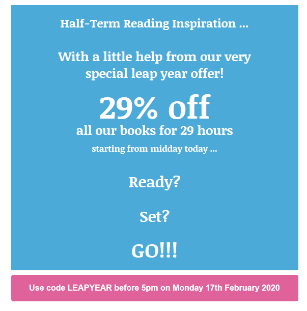 Here's a little #LeapYear treat from us to stock up on your half-term reading ...