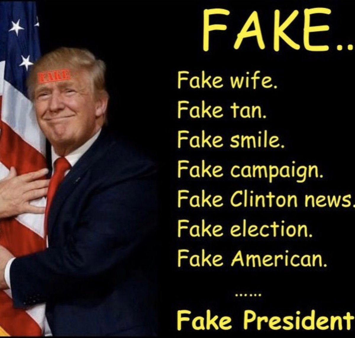 #ThingsFakeAF Everything #Trump says &Does, His #GOP, His Admin #BarrLies #SOTU2020 ,2016 Hacked Presidency,DT lost, #GOPCoverup & The lies they stand behind/DTs hair,smile,campaign wife etc. #FridayFeeling #FridayThoughts #FridayVibes #FridayMorning 👋🏾👋🏾