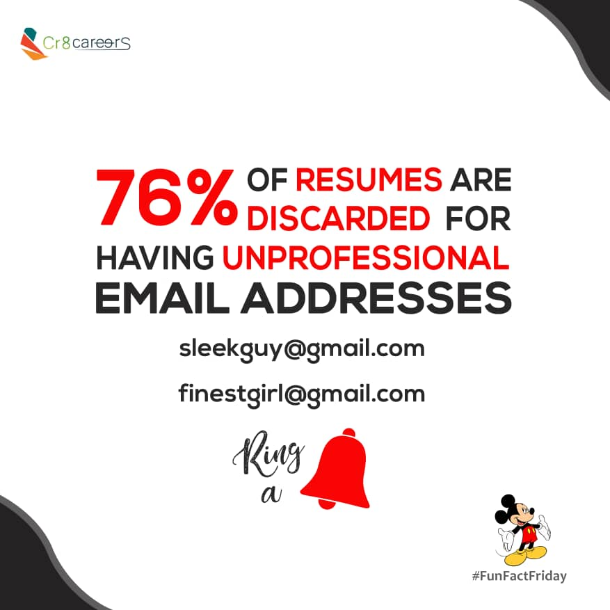 76% of Resumes Are Discarded For Having Unprofessional Email Addresses, Did You Know? #FunFactFriday . Follow Us #Cr8Careers . #Recruitment #Outsourcing #Assessments  #HRNigeria  #vacancy #hiring #TGIF #naijabrandchick #hustlersquare  #interview #fri #recruiters #fridayspic.twitter.com/YTrWdsEmzb