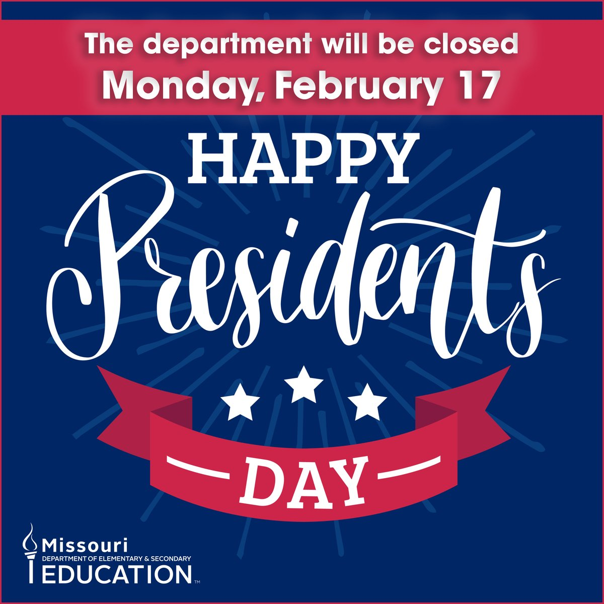 DESE offices will be closed on Monday, Feb. 17 in observance of the state holiday.