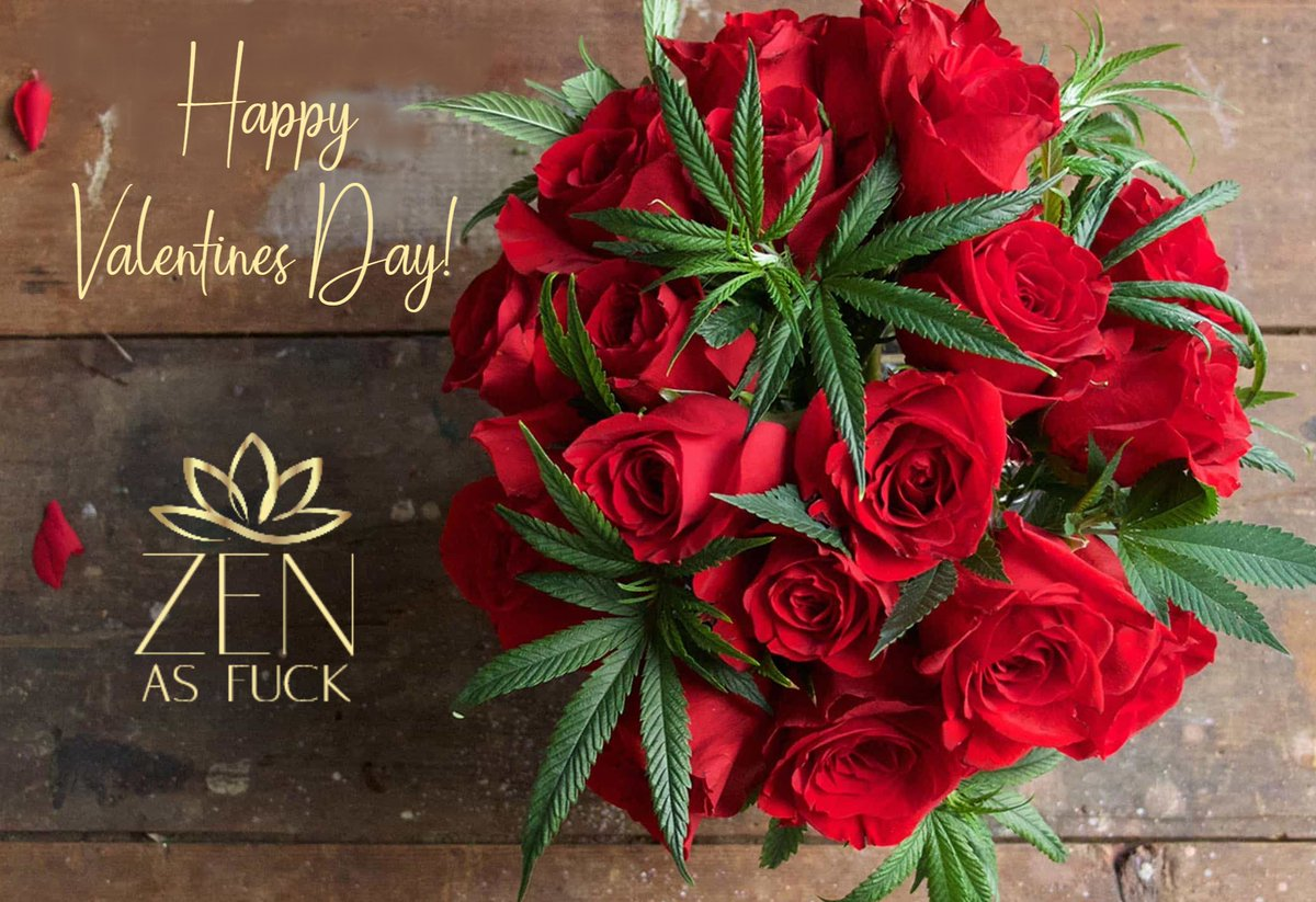 Happy #ValentinesDay! Bitches. #ZenAsFuck  Get ur #FridayFeeling on - Hope it's a good one! Have a great #weekend #CannabisCommunitypic.twitter.com/5XVJQgcTCl