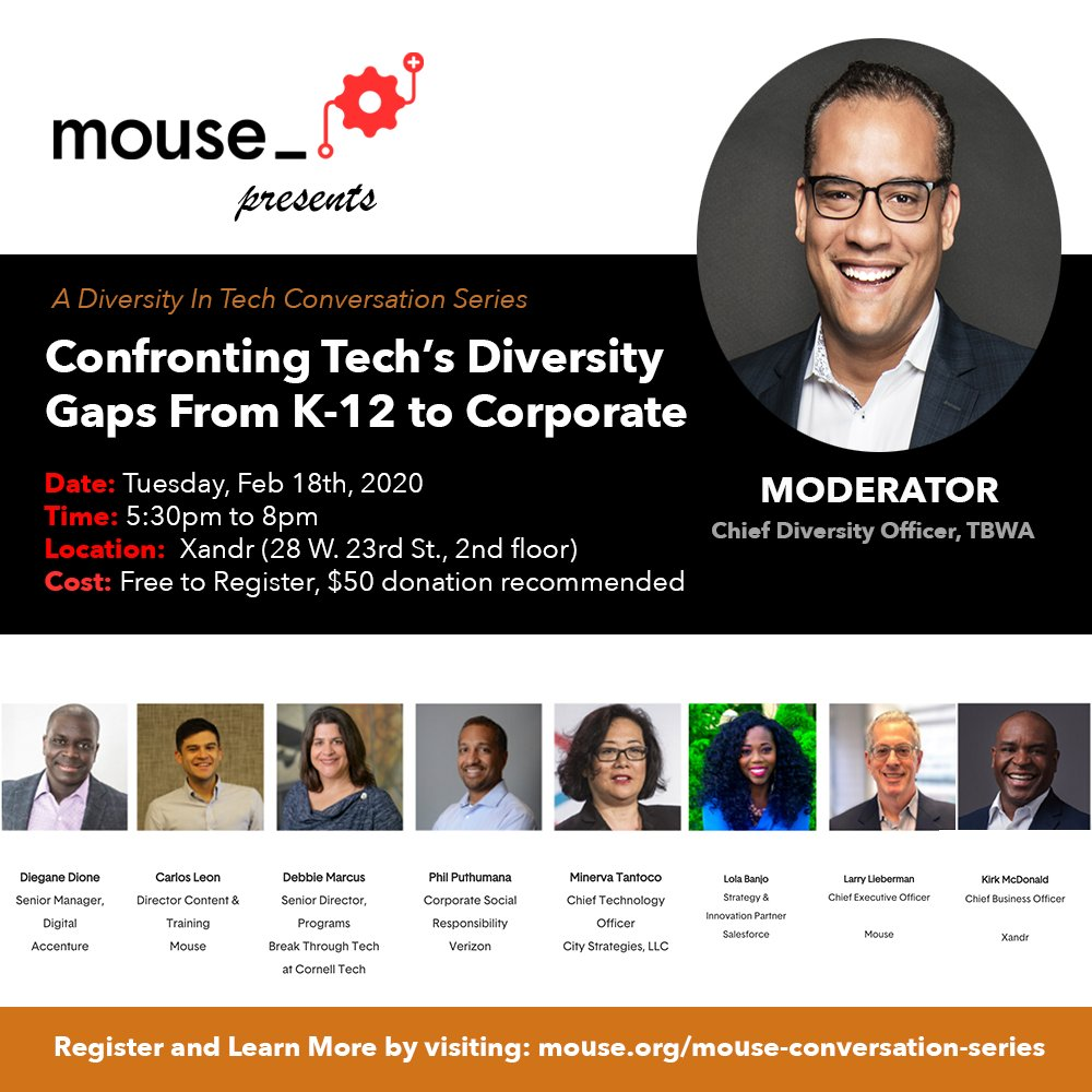 """EVENT: Join us Tues 2/18 at @xandr for a panel on """"Confronting tech's diversity gaps from K to 12 to Corporate""""  Moderated by @dougmelville, Chief Diversity Officer at @TBWA. Speakers include @KirkMcD_ @lolajbanjo and Mouse CEO, @liebermanlarry  RSVP: https://t.co/tAw5gJflCa https://t.co/uD14b7gZlu"""