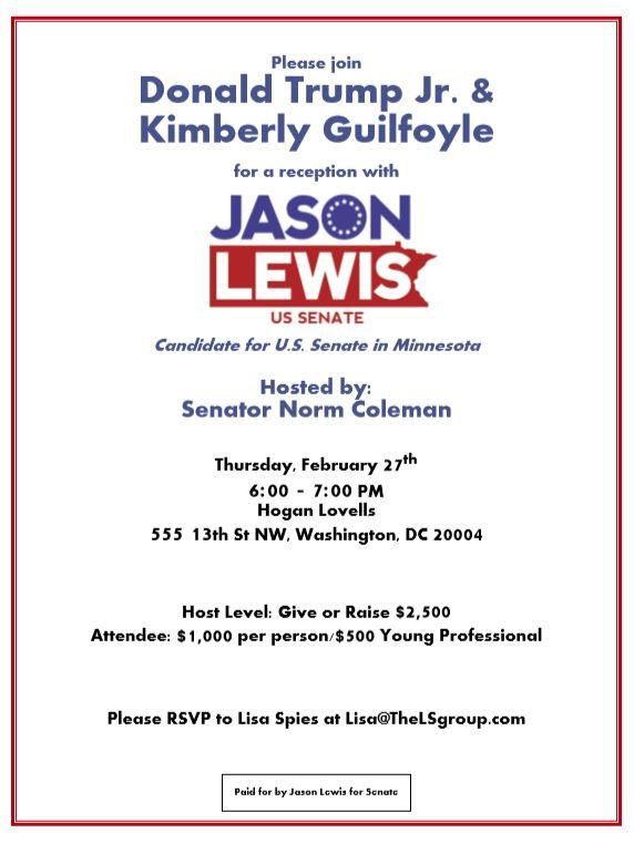 Donald Trump Jr. and Kimberly Guilfoyle headlining a fundraiser this month for former Rep. Jason Lewis and his Minnesota Senate bid. Hosted by Former Sen. Norm Coleman