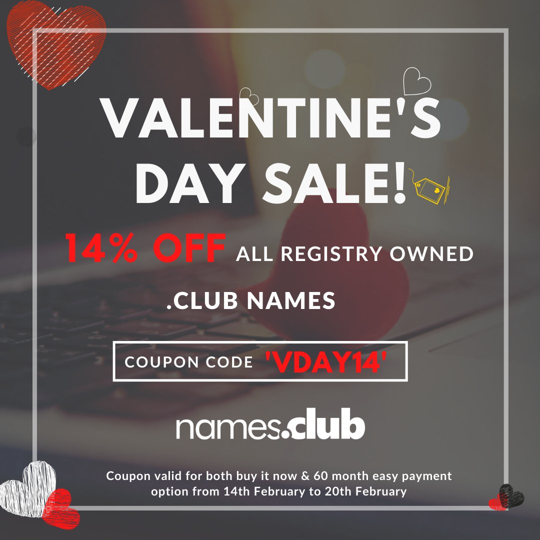 Club Domains On Twitter Enjoy 14 Off All Registry Owned Club Names This Valentines Day Hurry Now And Head To Https T Co Cj8kjzxklp Use Coupon Code Vday14 Namesdotclub Domains Getdotclub Vday2020 Valentinesday Valentinesdaysale