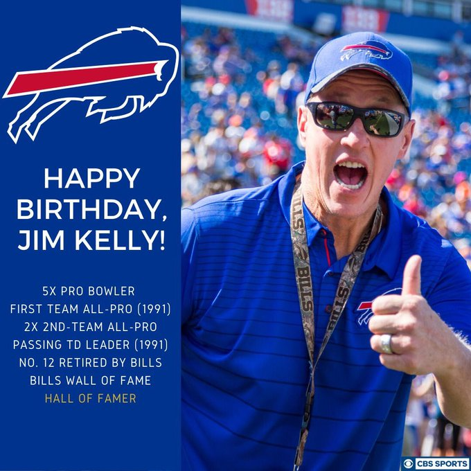 Happy birthday     Jim Kelly Go Bills