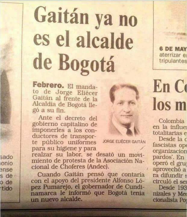 Así anunciaba la prensa la destitución del alcalde de Bogotá Jorge Eliécer Gaitan el 13 de febrero de 1937. #HistoriaDeColombia