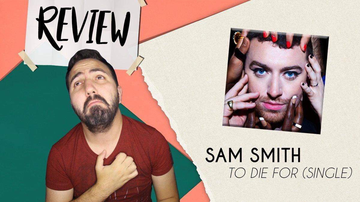 ANALISANDO | SAM SMITH - TO DIE FOR (SINGLE E VÍDEO)  #ToDieFor