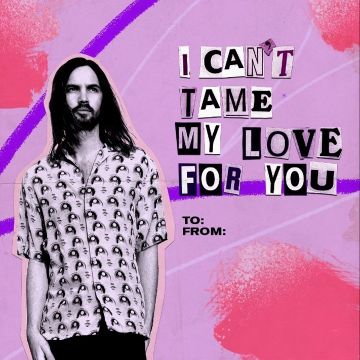 Which @tameimpala song do you dedicate to your #Valentine? ❤ @goldenvoice @Interscope #TheSlowRush