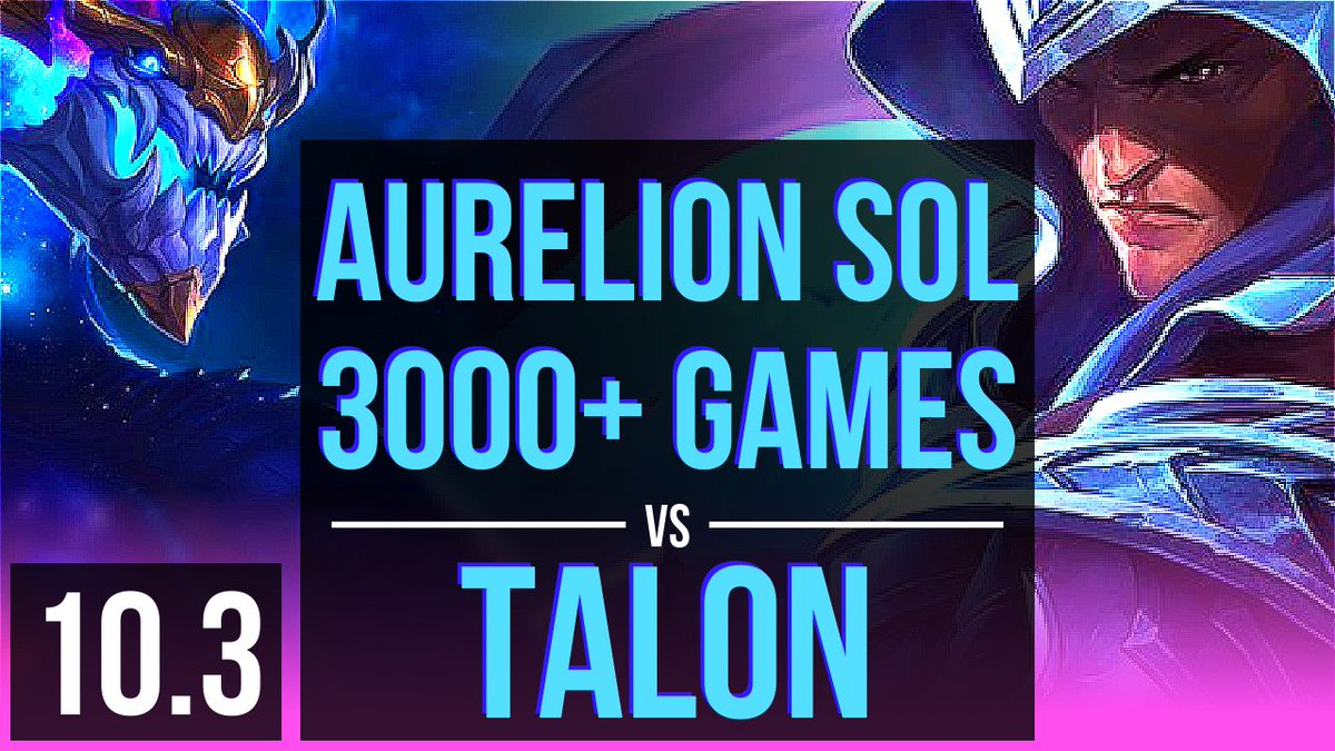 "domisumReplay on Twitter: ""AURELION SOL vs TALON (MID)  10+"
