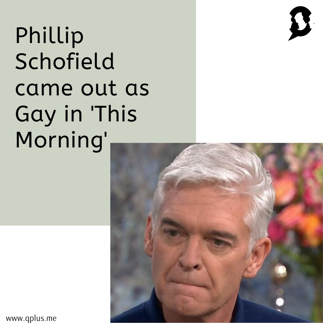 Phillip Schofield- The 57-year-old TV presenter came out as Gay on TV. Read now: https://www.qplus.me/q-applauds-schofield-coming-out-as-gay-in-the-morning-show/…  #PhillipSchofield #philipschofield #PhillipschofieldGay #comingout #ComingOutDay #Gay #QPlusMe #QPlusMyIdentity #QPlus #LifestyleMagazine pic.twitter.com/AClVg01lHi