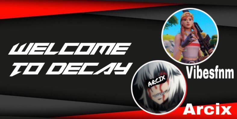 Welcome @ArcixF and @vibesfnm to Decay CC team #decaytfup @decayrc #decay17krc #decayontop                 ignore tags#fnxrc #Fortnite #follobackforfolloback #FortniteBattleRoyale #FortniteArt #fortnitethumbnail #fortnitegfx #folloback #follobackinstantlypic.twitter.com/SiYwR7kQ9C
