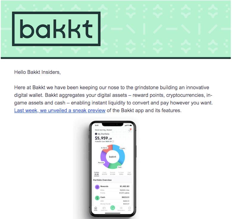Bakkt、仮想通貨決済アプリのリリースに関して「数週間後に発表」インターコンチネンタル取引所の子会社Bakktは13日のクライアントニュースレターで、開発中のデジタルウォレットアプリに関する発表を、「今後数週間で行う」と明かした。