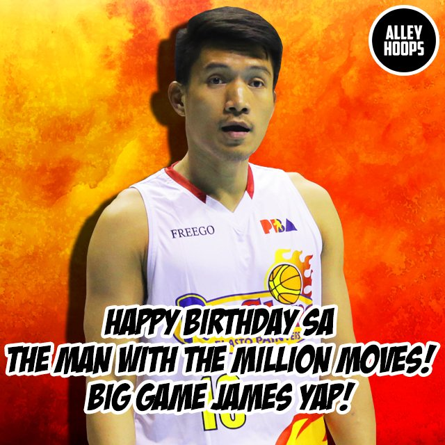 Happy Birthday sa The Man With the Million Moves - Big Game JAMES YAP! Face of the PBA!