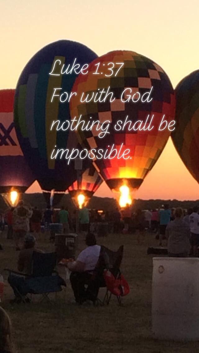 Luke 1:37 For with God nothing shall be impossible. #GodsWord #joerenshawmusic #verseoftheday #bethelight #bible #gospelmusic #hymns #hotairballoonspic.twitter.com/Z66OcgSqht