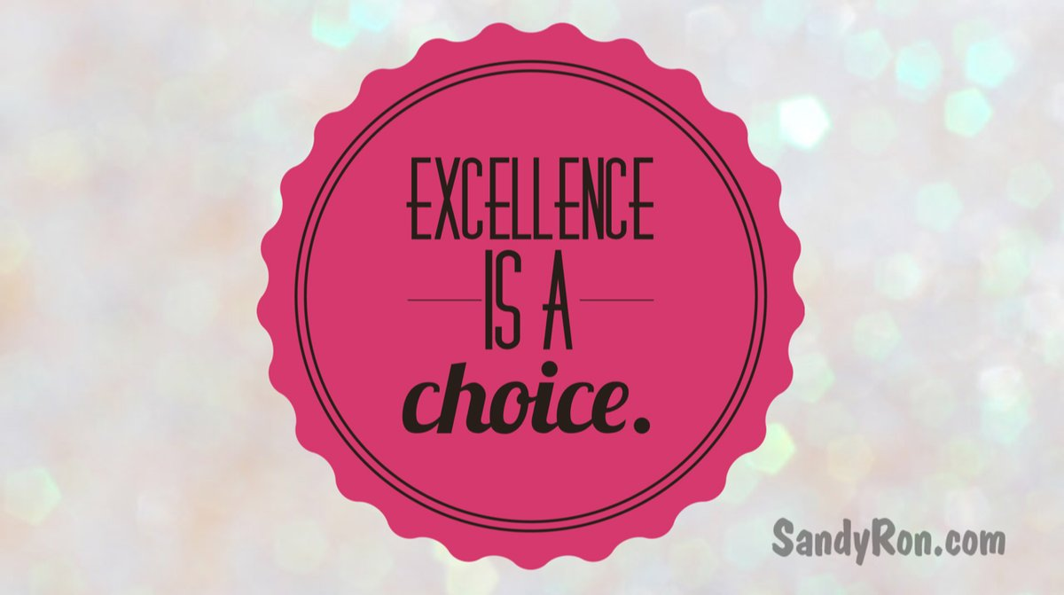 Choose to be excellent!   #SuccessTips #OwnYourLife #EntrepreneurialMindset<br>http://pic.twitter.com/TO4Ry3DqGw