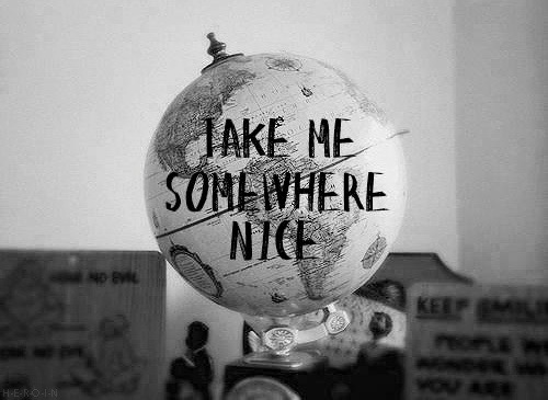 take me somewhere #photography #quotes
