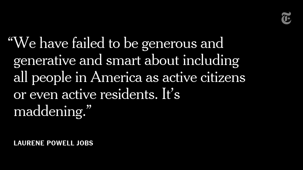"""Over the last 20 years, Laurene Powell Jobs has been fighting for U.S. legislation for Dreamers. """"I am resolved to never give up as long as I live,"""" she told @dgelles. https://nyti.ms/2VsqJJO"""