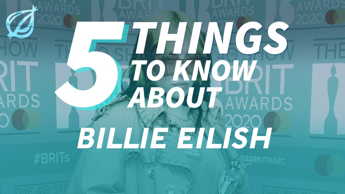 5 Things To Know About Billie Eilish