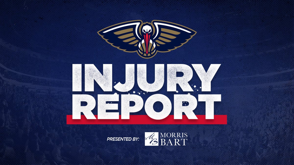 Pelicans vs Cavs Injury Report:   @MorrisBartLLC