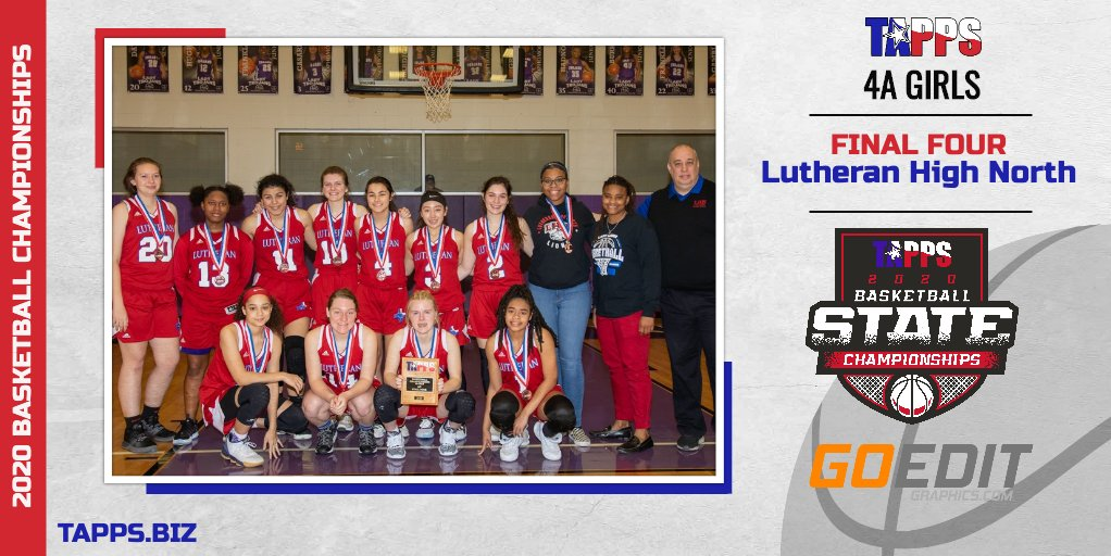 Congratulations to Lutheran High North for their appearance in the #TAPPSbasketball 4A Girls State Championship Final Four!<br>http://pic.twitter.com/xVThtmvQlh