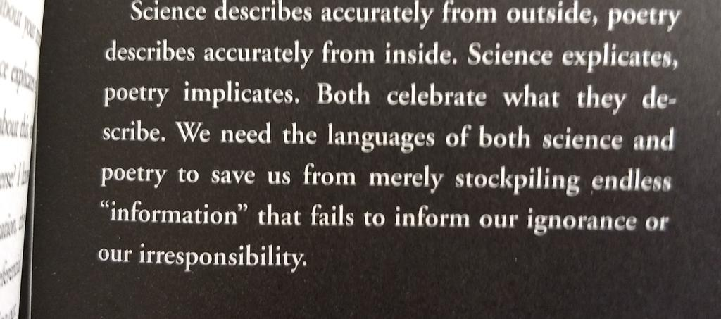 Ursula K. Le Guin astounds me endlessly. 'Science explicates, poetry implicates. Both celebrate what they describe.'
