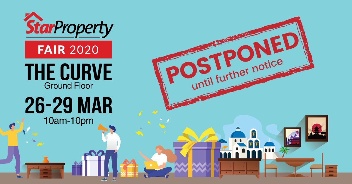 The upcoming StarProperty Fair at The Curve (26 - 29 March 2020) has been postponed until further notice.  The health and safety of StarProperty Fairs exhibitors and attendees are of utmost concern. As such, the decision to postpone the fair has been made in light of... pic.twitter.com/S334i1Fveh